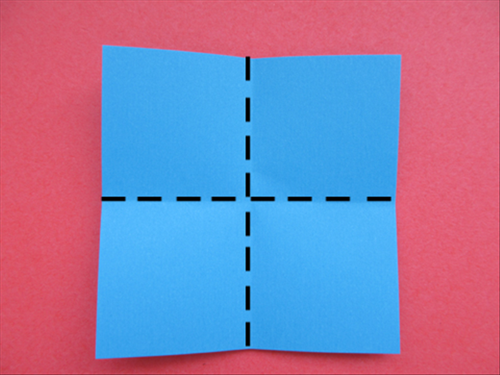 Fold the square paper in half horizontally and unfold Fold it in half vertically and unfold