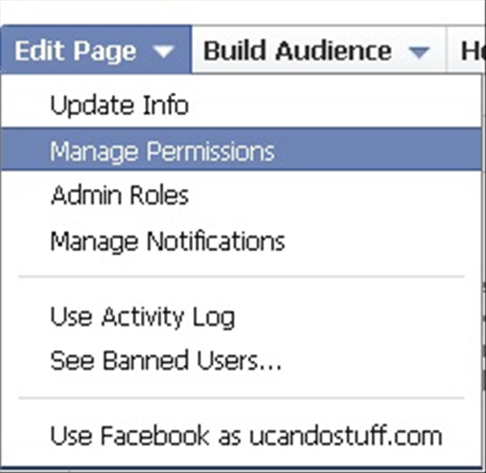 On your facebook page, press on the 'Edit page' button and in the menu, choose 'Manage Permissions'.
