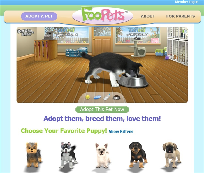 <p> FooPets</p>  <p> You can sign up online and adopt a single pet for free but paid membership is needed to unlock all the features.</p>  <p> <a href='http://www.foopets.com/' rel='nofollow'><em>http://www.foopets.com</em></a></p>  <p>  </p>
